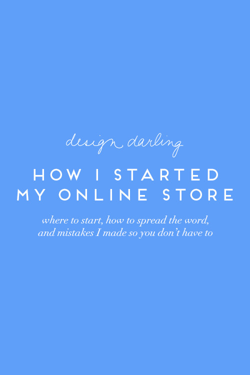 design darling how i started my online store